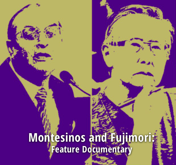 Montesinos and Fujimori: Feature Documentary